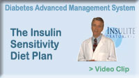Click here to learn about: The Insulin Sensitivity Diet Plan