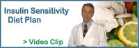 Click here to view video: Insulin Sensitivity Diet Plan.