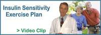 Click here to watch video: Insulin Sensitivity Exercise Plan