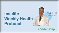 Click here for video on Insulite's Weekly Health Protocol